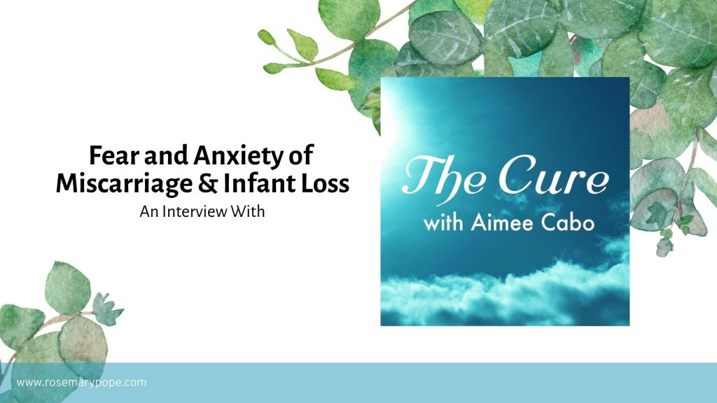 fear anxiety miscarriage infant loss