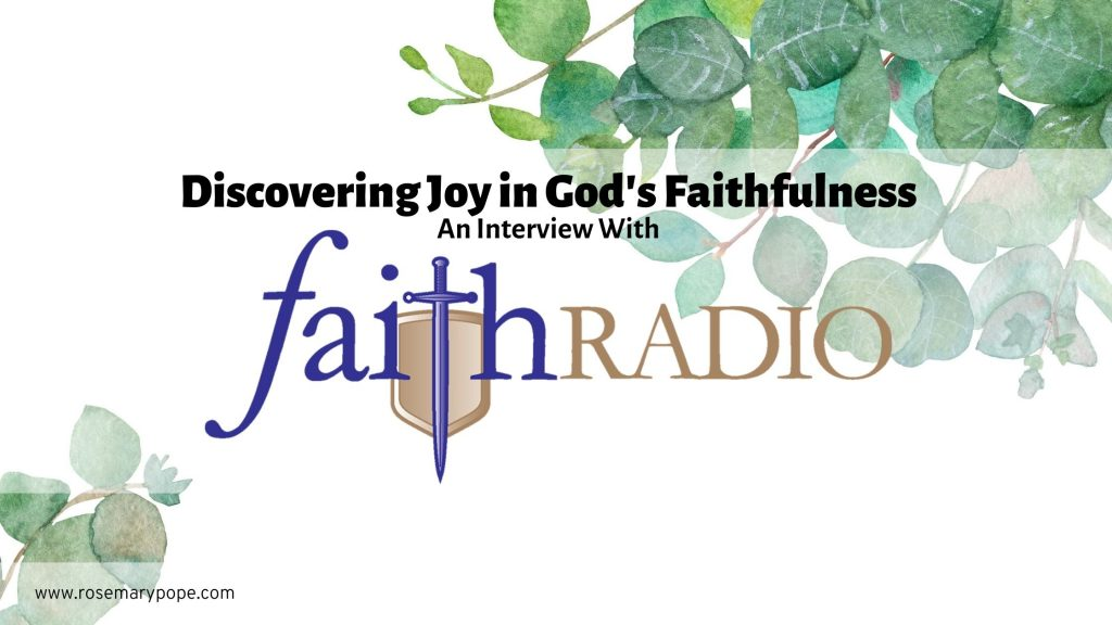 discovering joy god's faithfulness